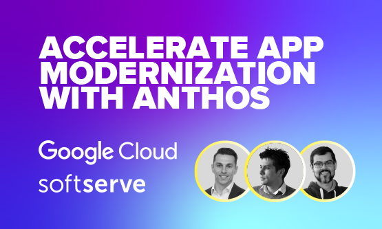 accelerate-app-modernization-with-anthos-title